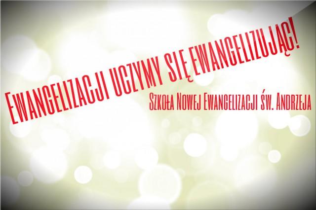 Ewangelizacji uczymy się....